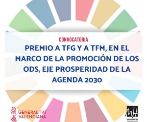 Convocatoria de premio a TFG y TFM en el marco de la promoción de los ODS, Eje Prosperidad de la Agenda 2030